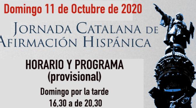 Domingo 11 de octubre 2020: JORNADA CATALANA DE AFIRMACIÓN HISPÁNICA y actos lunes 12 de octubre