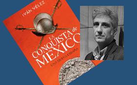 "SOMATEMPS: Presentación ""La Conquista de México"" de Iván Vélez"