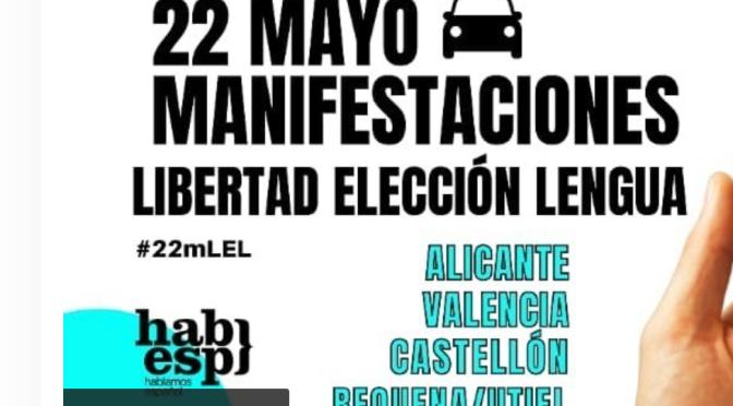 22 de mayo, manifestaciones por la libertad de elección de lengua en el Reino de Valencia