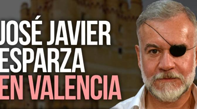 """VALENTIA FORUM: """"J.J. ESPARZA EN VALENCIA – reconquistar la idea nacional de España"""""""